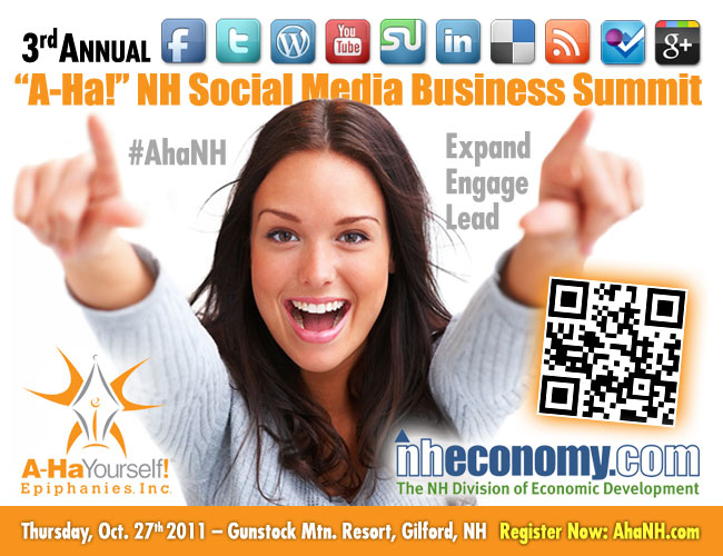 """A-Ha!"" NH Social Media Business Summit, 10/27/11"