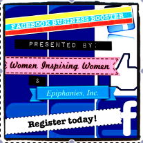 Facebook Business Booster from Epiphanies, Inc. and Women Inspiring Women