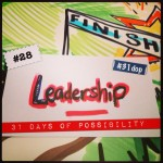 Day 28: Leadership [31 Days of Possibility]