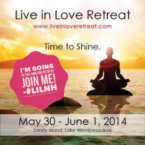 I'm going to the Live in Love Retreat - Join me!